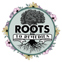 Roots To Remedies