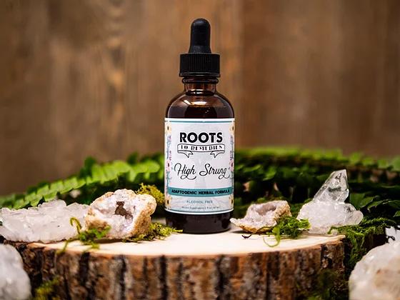 """High Strung"" Adaptogenic Herbal Extract - RootsToRemedies.com"